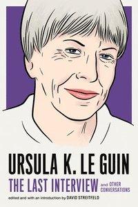 bokomslag Ursula Le Guin: The Last Interview