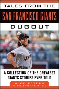 bokomslag Tales from the San Francisco Giants Dugout