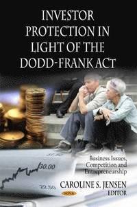 bokomslag Investor Protection in Light of the Dodd-Frank Act