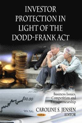 Investor Protection in Light of the Dodd-Frank Act 1