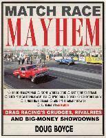 bokomslag Match race mayhem - drag racings grudges, rivalries and big money showdowns