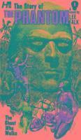 bokomslag The Phantom: The Complete Avon Novels: Volume #1: The Story of the The Phantom: The Ghost Who Walks