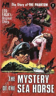 bokomslag The Phantom: The Complete Avon Novels: Volume #7 The Mystery of The Sea Horse
