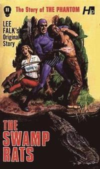bokomslag The Phantom: The Complete Avon Novels: Volume 11 The Swamp Rats!
