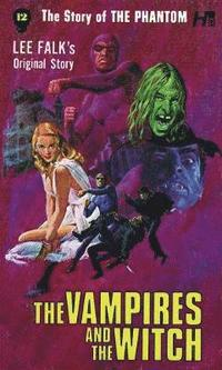 bokomslag The Phantom: The Complete Avon Novels: Volume 12: The Vampires and the Witch