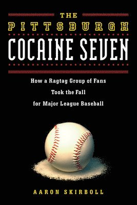 Pittsburgh cocaine seven - how a ragtag group of fans took the fall for maj 1