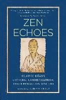 bokomslag Zen echoes - classic koans with verse commentaries by three female chan mas