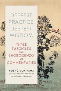 bokomslag Deepest Practice, Deepest Wisdom