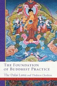 bokomslag The Foundation of Buddhist Practice