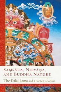 bokomslag Samsara, Nirvana, and Buddha Nature