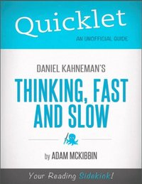 bokomslag Quicklet - Daniel Kahneman's Thinking, Fast and Slow