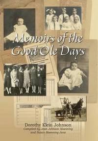 bokomslag Memoirs of the Good OLE Days