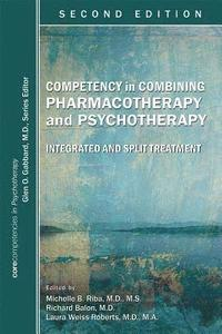 bokomslag Competency in Combining Pharmacotherapy and Psychotherapy
