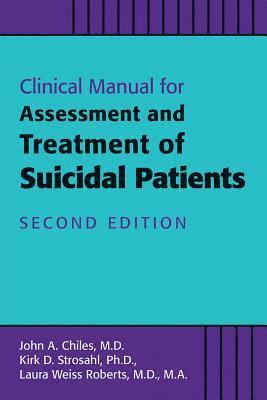 bokomslag Clinical Manual for the Assessment and Treatment of Suicidal Patients