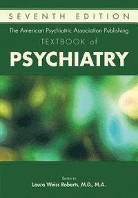 bokomslag The American Psychiatric Association Publishing Textbook of Psychiatry