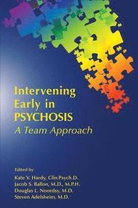 bokomslag Intervening Early in Psychosis
