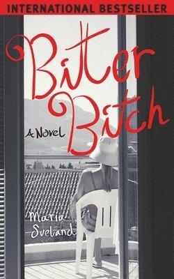 bokomslag Bitter Bitch