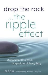 bokomslag Drop The Rock... The Ripple Effect