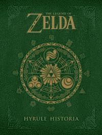 bokomslag The Legend of Zelda: Hyrule Historia