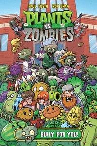 bokomslag Plants Vs. Zombies Volume 3: Bully For You