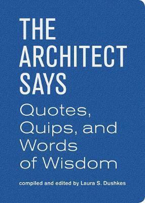 bokomslag The Architect Says