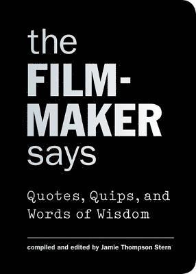 bokomslag The Filmmaker Says