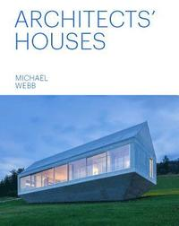 bokomslag Architects' Houses (30 Inventive and Imaginative Homes Architects Designed and Live In)