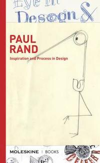 bokomslag Paul Rand: Inspiration and Process in Design