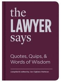 bokomslag The Lawyer Says