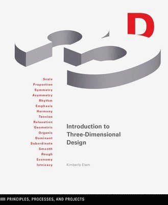 bokomslag Introduction to Three-Dimensional Design: Principles, Processes, and Projects