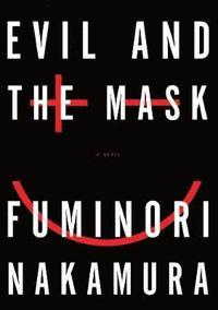 bokomslag Evil And The Mask