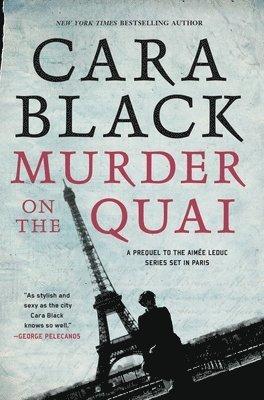 Murder on the quai - an aimee leduc investigation 1