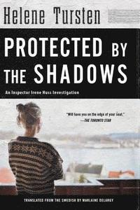 bokomslag Protected By The Shadows