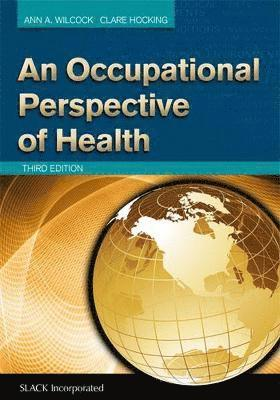 An Occupational Perspective of Health 1