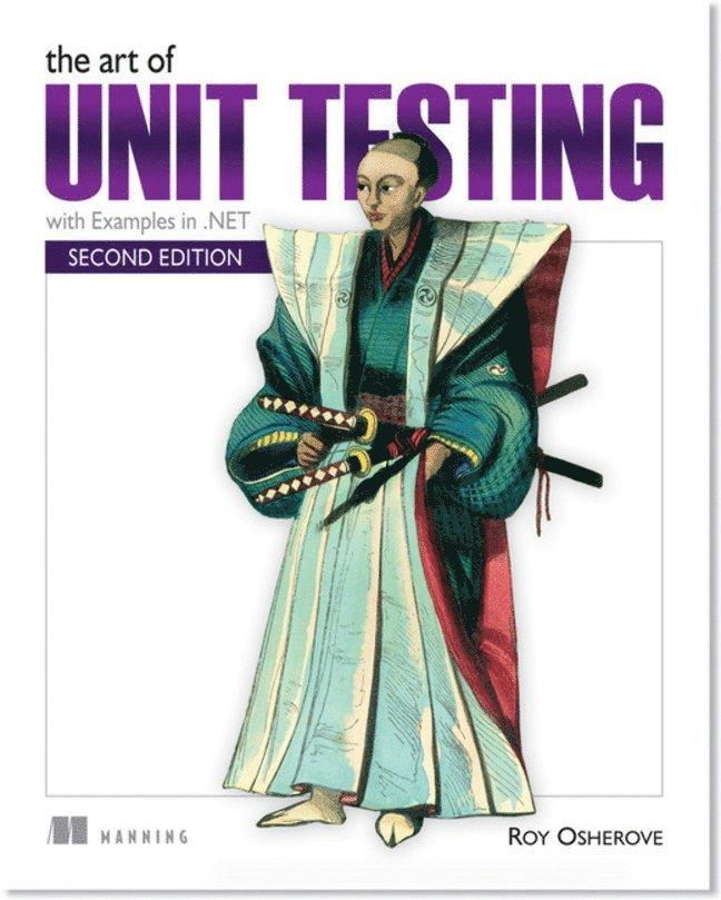 The Art of Unit Testing 1