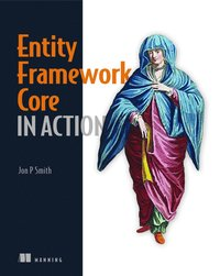 bokomslag Entity Framework Core in Action