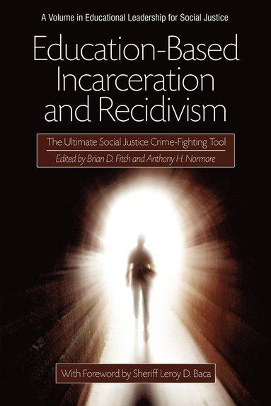 bokomslag Education-Based Incarceration and Recidivism