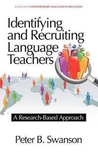 bokomslag Identifying and Recruiting Language Teachers