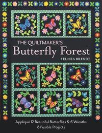bokomslag The Quiltmaker's Butterfly Forest