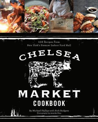 bokomslag Chelsea market cookbook