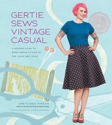 bokomslag Gertie Sews Vintage Casual