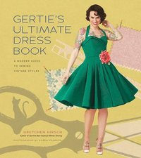 bokomslag Gertie's Ultimate Dress Book