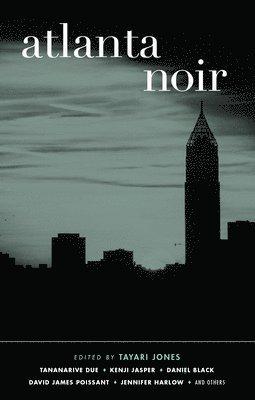 bokomslag Atlanta noir - akashic noir