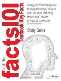 bokomslag Contemporary Nursing Knowledge by Jacqueline Fawcett, 2nd Edition, Cram101 Textbook Outline