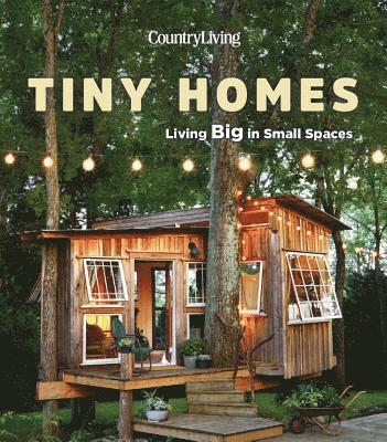 bokomslag Country Living Tiny Homes: Living Big in Small Spaces