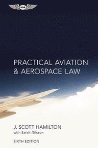 bokomslag Practical Aviation &; Aerospace Law