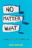 No matter what 1