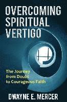 bokomslag Overcoming spiritual vertigo