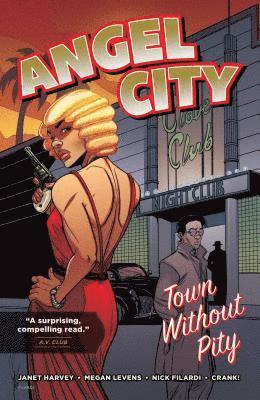 bokomslag Angel city - town without pity
