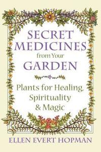 bokomslag Secret Medicines from Your Garden